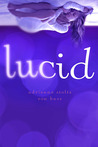 Lucid by Adrienne Stoltz