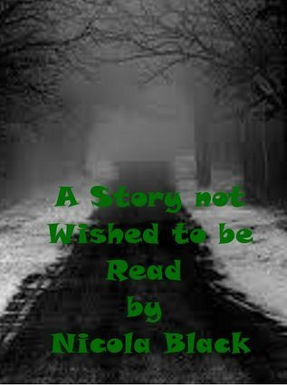 A Story not Wished to be Read