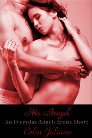 His Angel (An Everyday Angels Erotic Short)