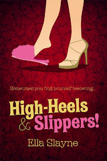 High-Heels And Slippers! by Ella Slayne