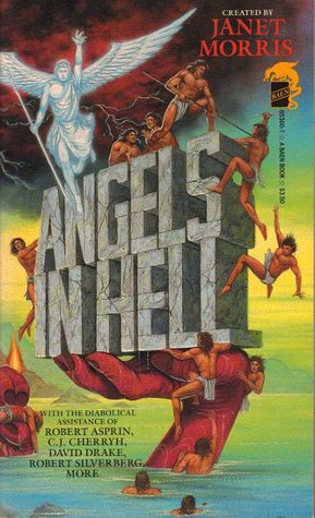Angels in Hell by Janet E. Morris