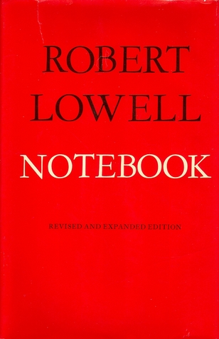 Notebook by Robert Lowell