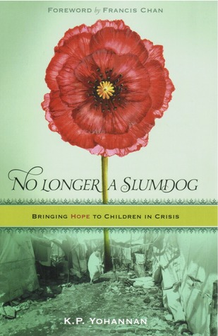 No Longer a Slumdog by K.P. Yohannan