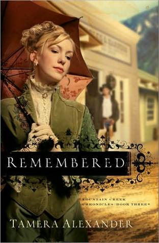 Remembered by Tamera Alexander