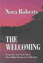 The Welcoming by Nora Roberts