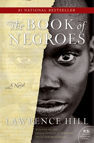 The Illustrated Book of Negroes by Lawrence Hill