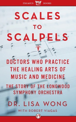 Scales to Scalpels by Lisa Wong