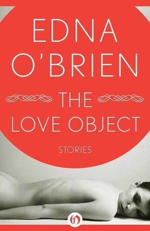 The Love Object: Stories
