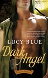 Dark Angel (Bound in Darkness, #3)
