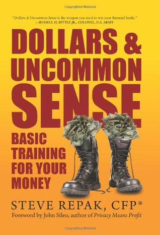 Dollars & Uncommon Sense by Steve Repak