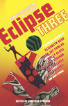 Eclipse 3: New Science Fiction and Fantasy