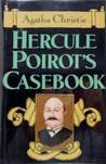 Hercule Poirot's Casebook by Agatha Christie