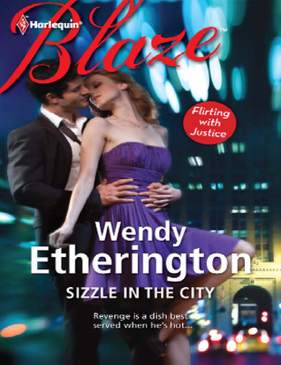 Sizzle in the City by Wendy Etherington