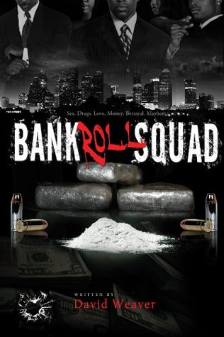 Bankroll Squad by David Weaver