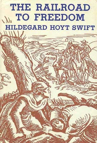 Cover: The Railroad to Freedom: a story of the Civil War by Hildegarde Swift