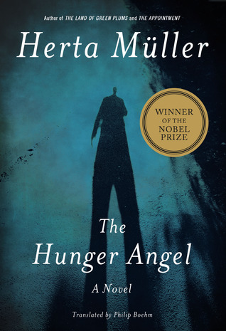 The Hunger Angel By Herta M 252 Ller Reviews Discussion border=