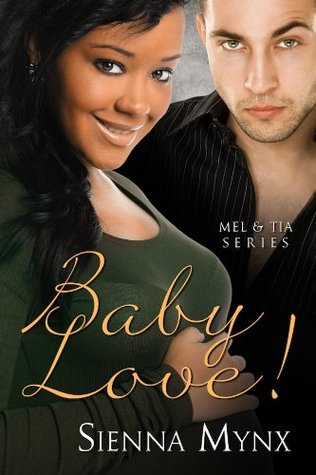 Baby Love by Sienna Mynx