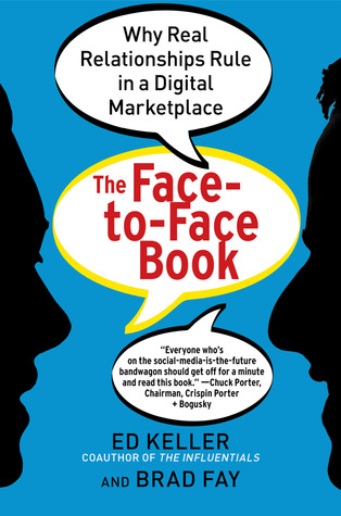 The Face-to-Face Book by Ed Keller