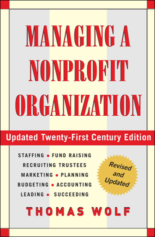 Managing a Nonprofit Organization by Thomas Wolf