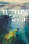 Turtles in Our Wake (Voyager #2)