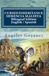 Cursed Inheritance / Herencia Maldita: Bilingual Edition English / Spanish