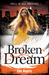 Broken Dream by Eden Maguire