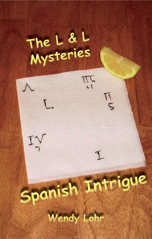 Spanish Intrigue (The L & L Mysteries #1)