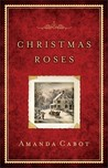 Christmas Roses by Amanda Cabot