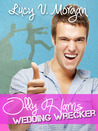 Olly Harris: Wedding Wrecker (Bailey's Boys, #2)