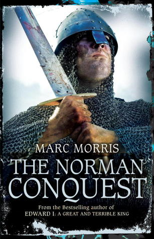 The Norman Conquest by Marc Morris