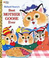 Richard Scarry's Best Mother Goose Ever! by Richard Scarry