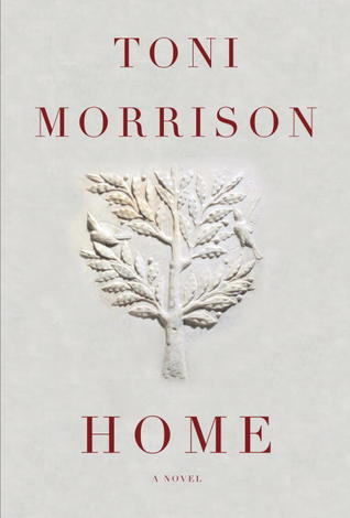 Home by Toni Morrison