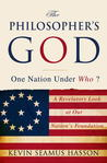 The Philosopher's God: One Nation Under Who?
