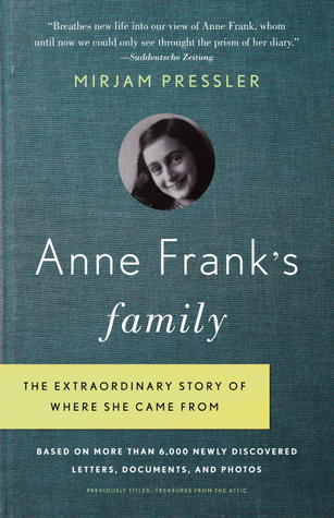 Anne Frank's Family by Mirjam Pressler