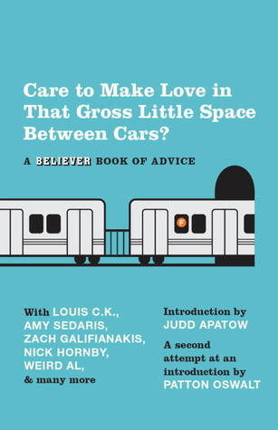 Care to Make Love in That Gross Little Space Between Cars? by Eric Spitznagel