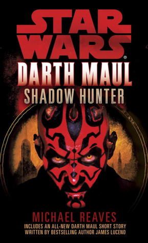 Shadow Hunter (Star Wars: Darth Maul, #2)