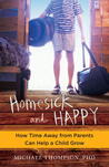 Homesick and Happy: How Time Away from Parents Can Help a Child Grow