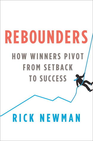 Rebounders by Rick Newman