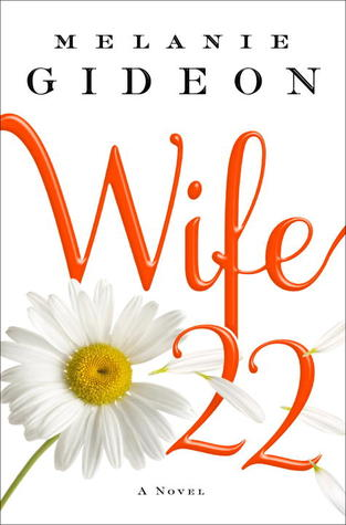 Wife 22 by Melanie Gideon