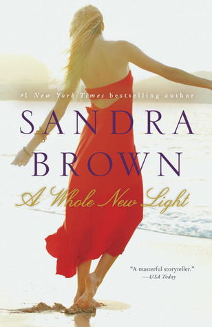 A Whole New Light by Sandra Brown