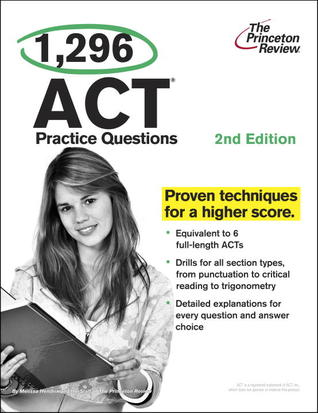 1,296 ACT Practice Questions, 2nd Edition