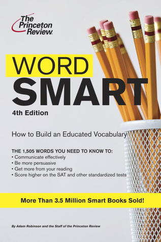 Word Smart, 4th Edition by Princeton Review
