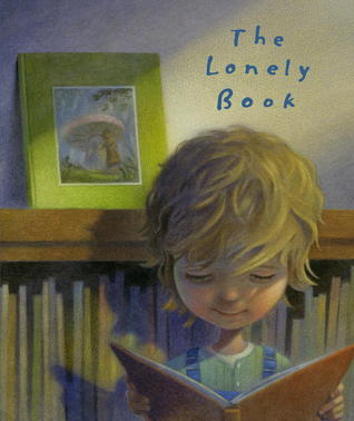 The Lonely Book by Kate Bernheimer