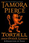 Tortall and Other Lands: A Collection of Tales