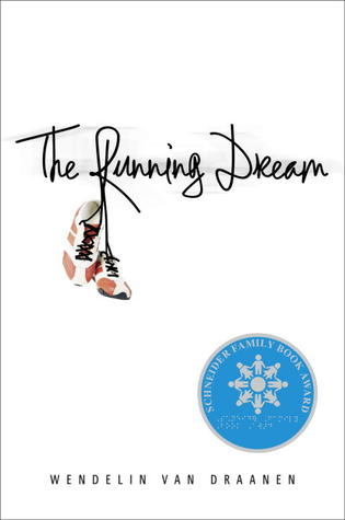 The Running Dream by Wendelin Van Draanen