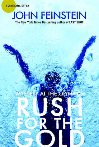 Rush for the Gold by John Feinstein