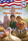 Turkey Trouble on the National Mall (Capital Mysteries #14:)