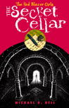 The Secret Cellar (The Red Blazer Girls, #4)