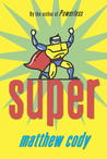 Super (Daniel Corrigan, #2)