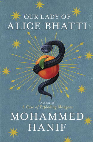 Find Our Lady of Alice Bhatti ePub by Mohammed Hanif